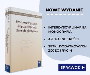Periodontologiczno-implantologiczna chirurgia plastyczna. Wydanie III